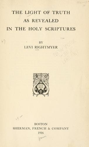 Cover page of Levi Rightmyer's book The Light of Truth as Revealed in the Holy Scriptures