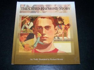 Cover of The Creed Haymond Story: How He Learned That the Word of Wisdom Is True, by Jay Todd