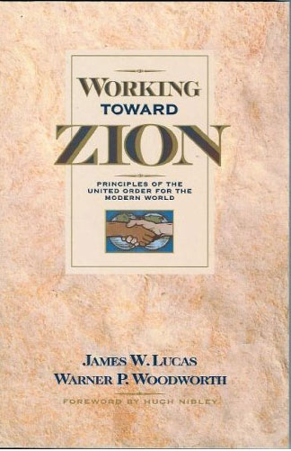 Cover of Working Toward Zion, by James W. Lucas and Warner P. Woodworth.